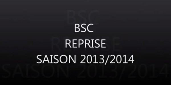 BSC REPRISE SAISON 2013 2014